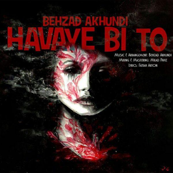 Behzad Akhundi - Havaye Bi To