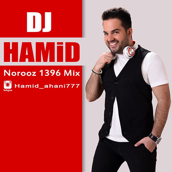 DJ Hamid - Norooz 1396 Mix