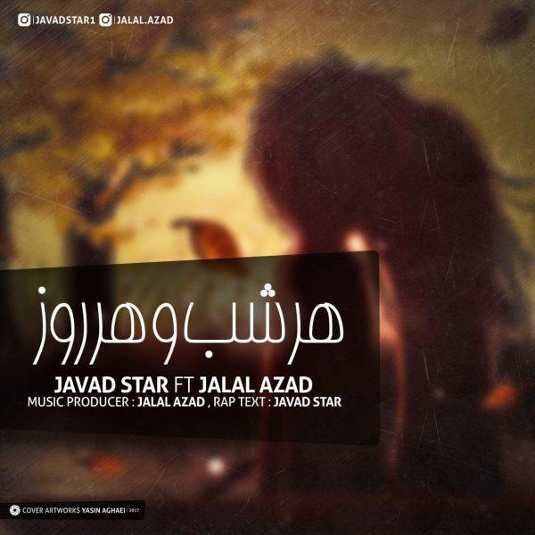 Javad Star & Jalal Azad - Har Roz O Har Shab