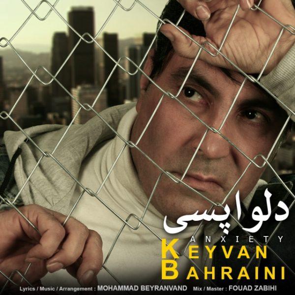 Keyvan Bahraini - Delvapasi