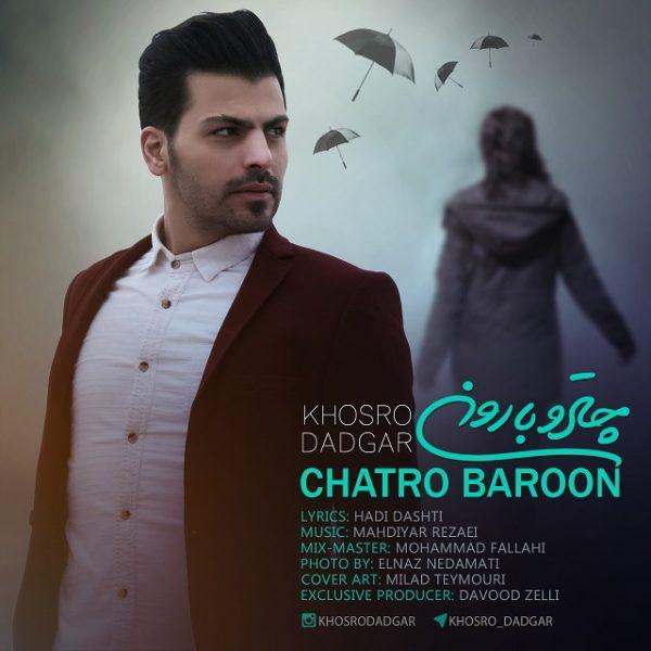 Khosro Dadgar - Chatro Baroon