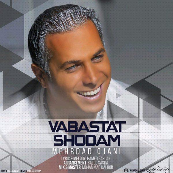 Mehrdad Ojani - Vabastat Shodam