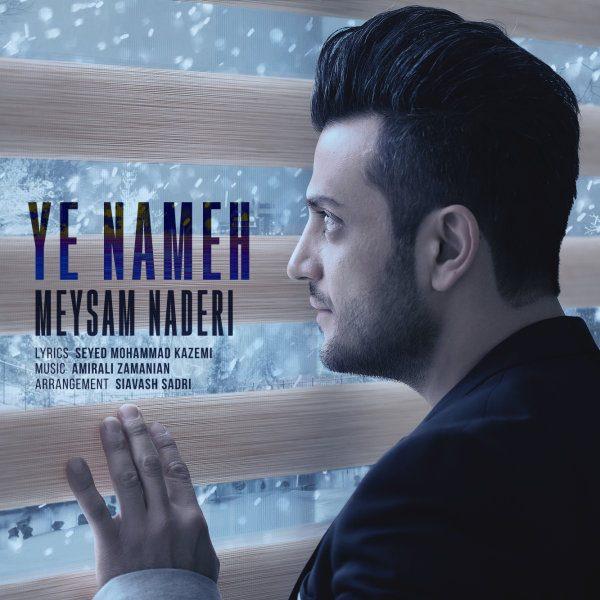 Meysam Naderi - Ye Nameh