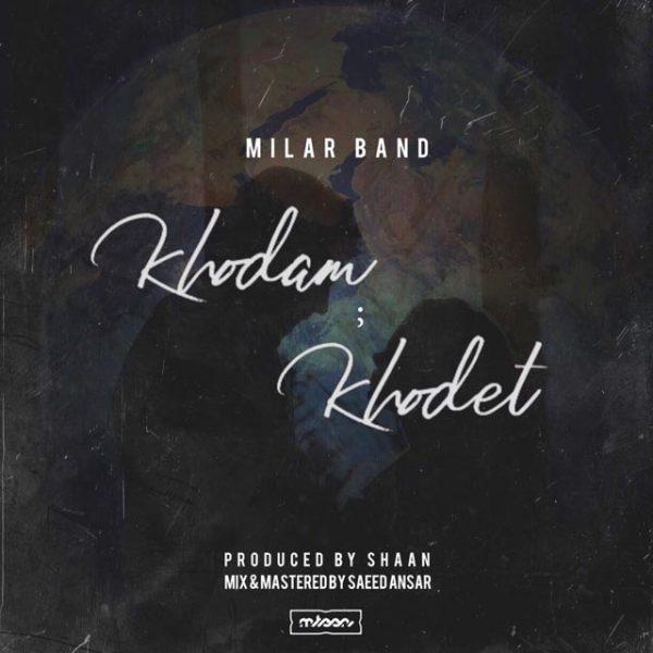Milar Band - Khodam Khodet