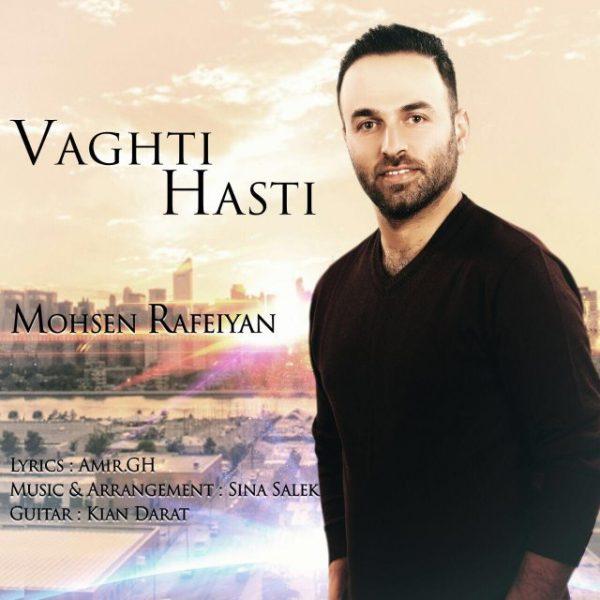 Mohsen Rafeiyan - Vaghti Hasti
