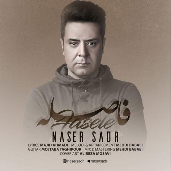 Naser Sadr - Faseleh