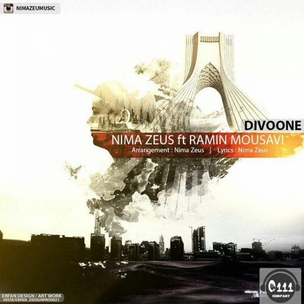 Nima Zeus - Divooneh (Ft. Ramin Mousavi)