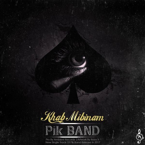 Pik Band - Khab Mibinam