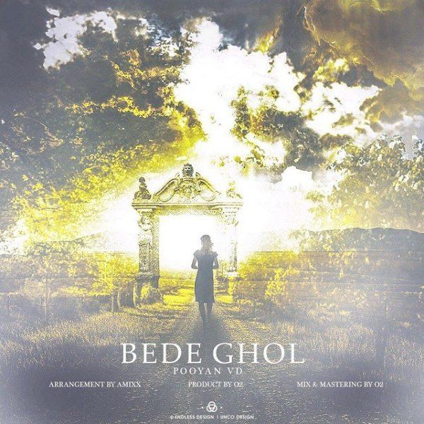 Pooyan VD - Bede Ghol