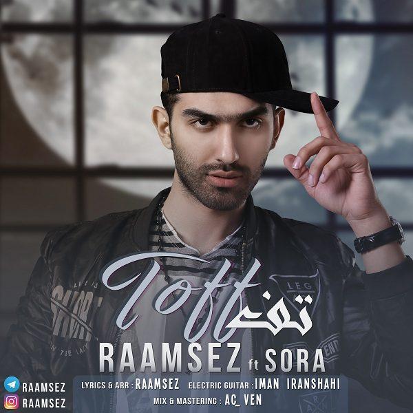 Raamsez - Toff (Ft Sora)
