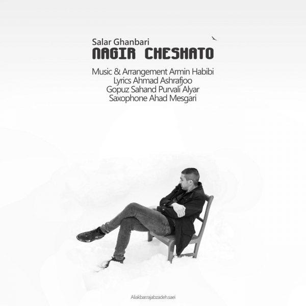 Salar Ghanbari - Nagir Cheshato