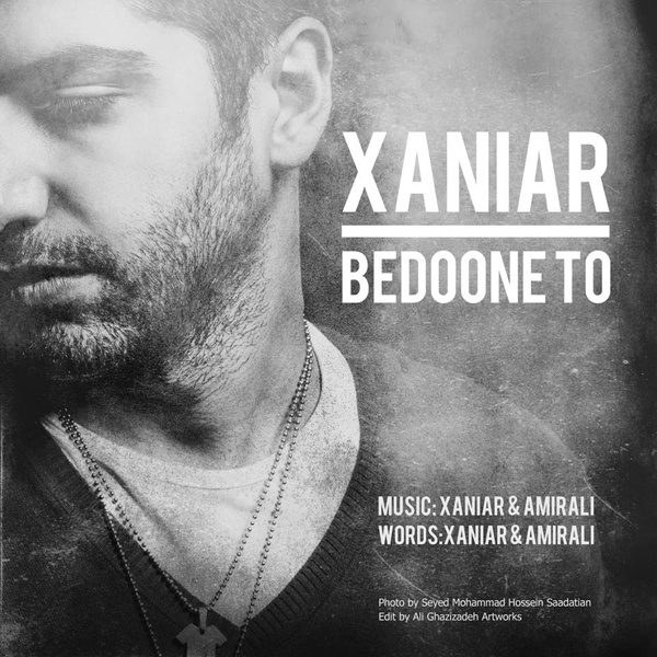 Xaniar - Bedoone To