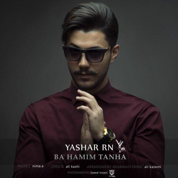 Yashar RN - Ba Hamim Tanha