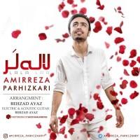 Amirreza Parhizkari – Lala Lar