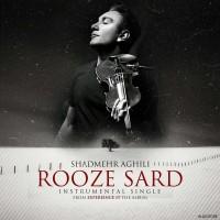 Shadmehr-Aghili-Rooze-Sard-Instrumental
