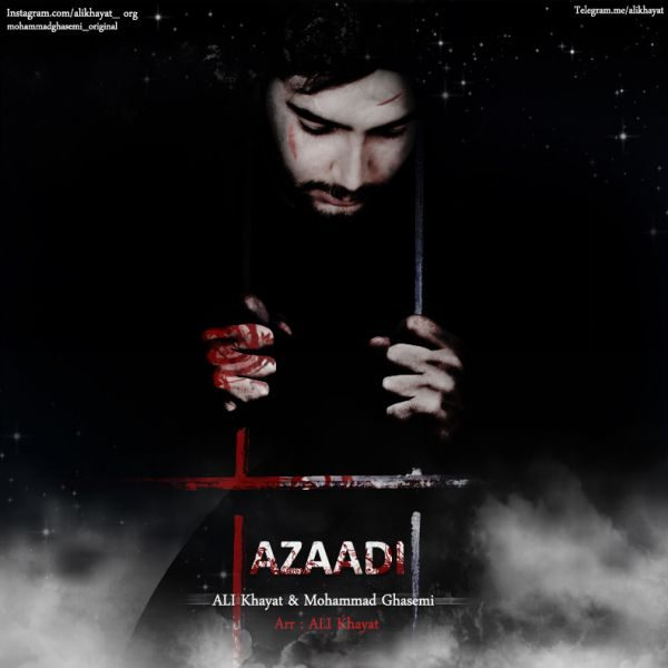 Ali Khayat & Mohammad Ghasemi - Azaadi
