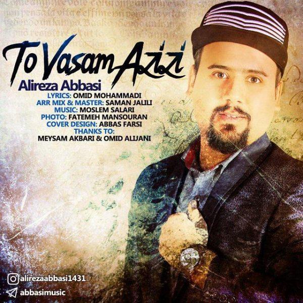 Alireza Abbasi - To Vasam Azizi