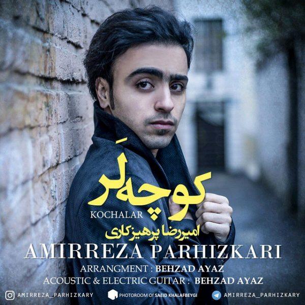 Amirreza Parhizkari - Kochalar