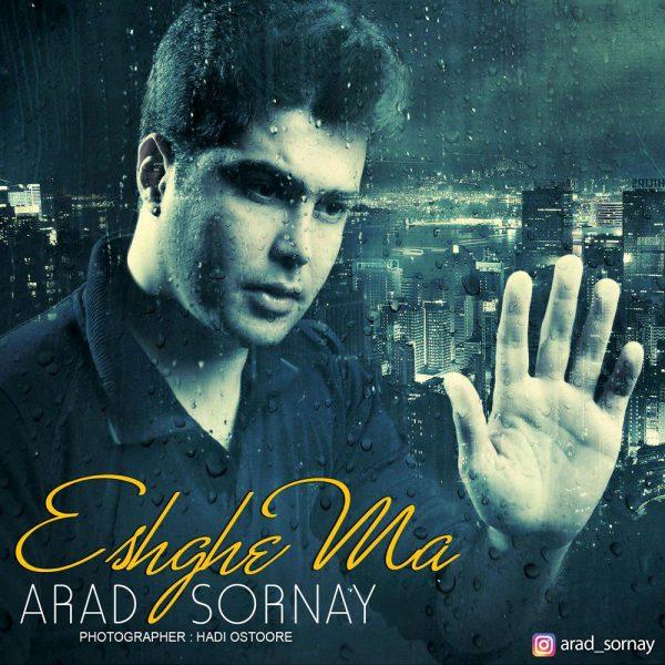 Arad Sornay - Eshghe Ma