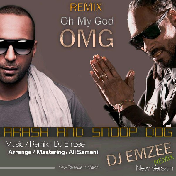 Arash - OMG (Ft. Snoop Dog) (DJ Emzee Remix)