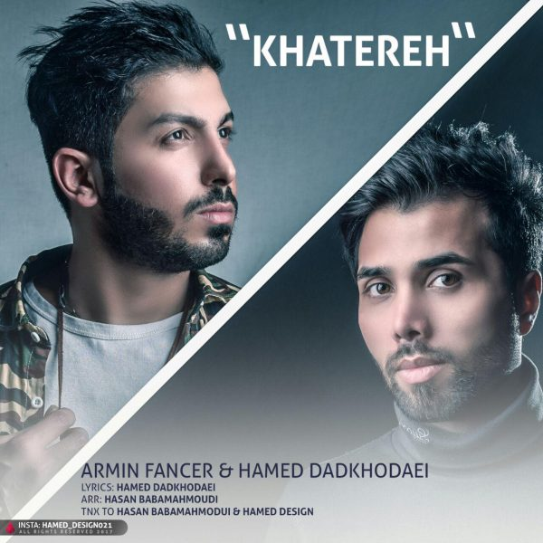 Armin Fancer - Khatereh (Ft Hamed Dadkhodaei)