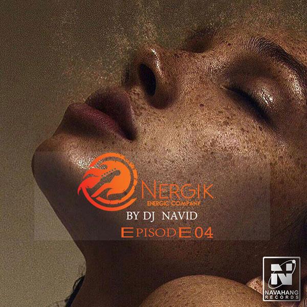DJ Navid - Energik (Episode 04)