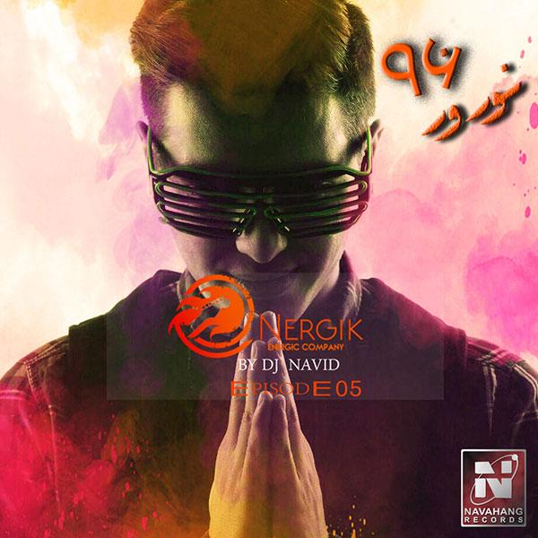DJ Navid - Energik (Episode 05)