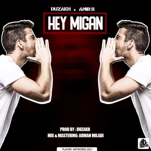 Duzakh & Amir B - Hey Migan
