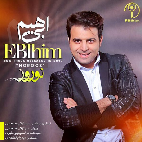 Ebi Him - Norooz