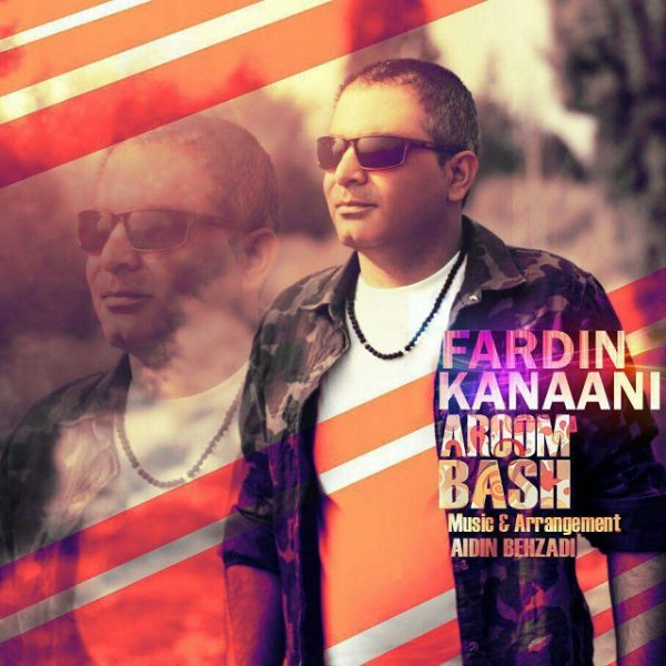 Fardin Kanaani - Aroom Bash