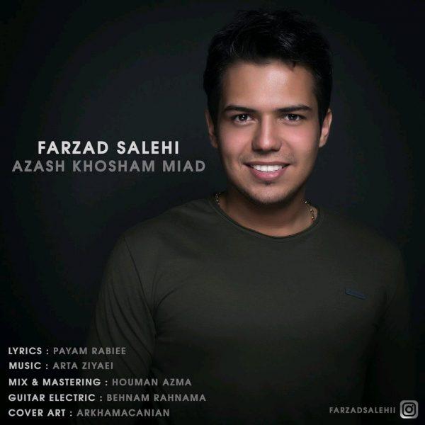 Farzad Salehi - Azash Khosham Miyad
