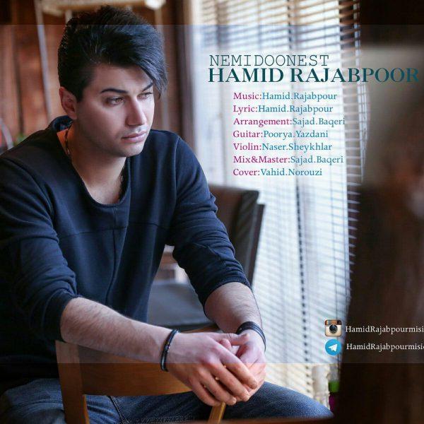 Hamid Rajabpoor - Nemidoonest