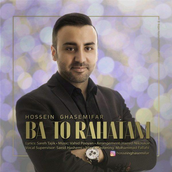 Hossein Ghasemifar - Ba To Rahatam