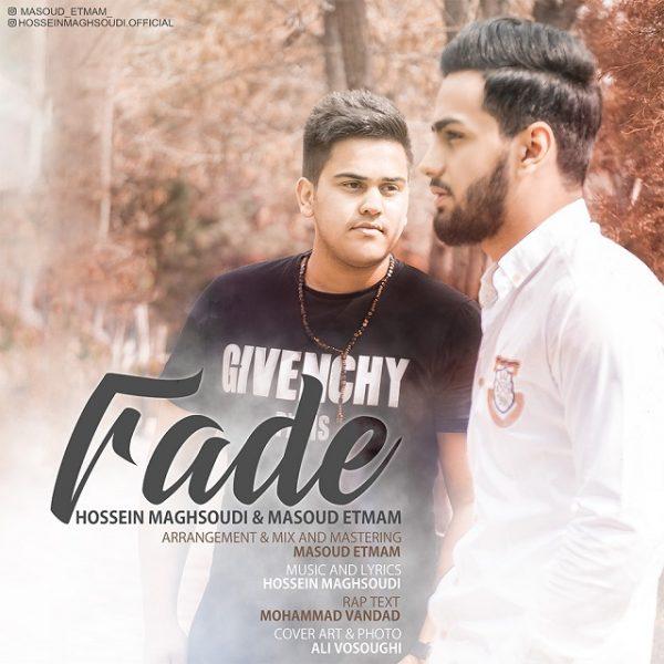 Hossein Maghsoudi & Masoud Etmam - Fade