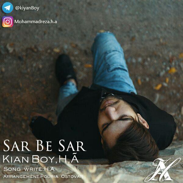 Kiyan Boy H.A - Sar Be Sar