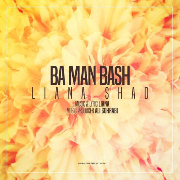 Liana Shad - Ba Man Bash