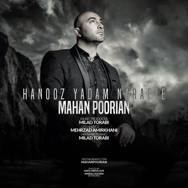 Mahan Poorian - Hanooz Yadam Narafte