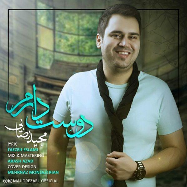 Majid Rezaei - Dooset Daram