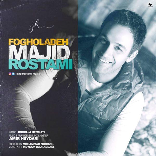 Majid Rostami - Fogholadeh