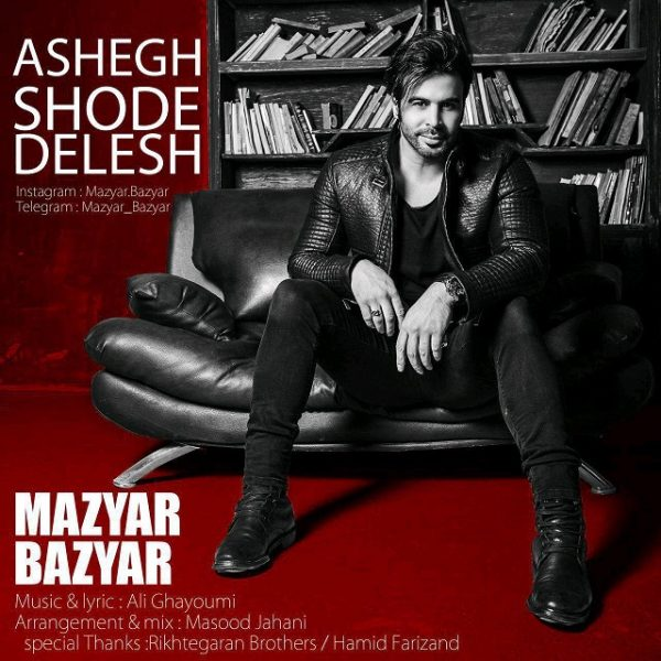 Mazyar Bazyar - Ashegh Shode Delesh