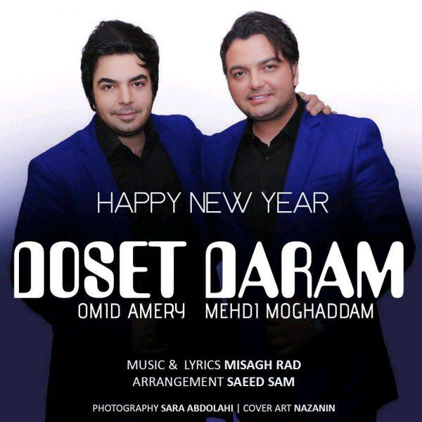 Mehdi Moghadam & Omid Ameri - Dooset Daram