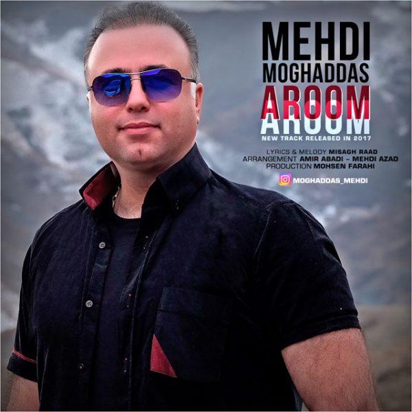 Mehdi Moghaddas - Aroom Aroom