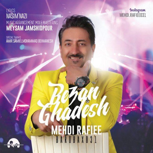 Mehdi Rafiee - Bezan Ghadesh