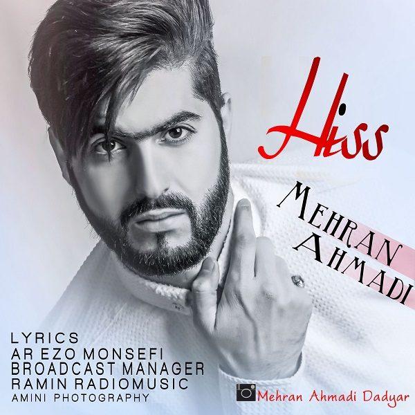 Mehran Ahmadi - Hiss