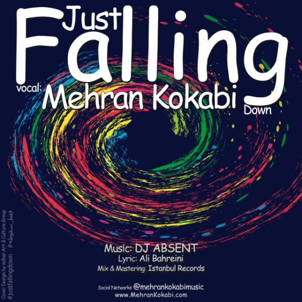 Mehran Kokabi - Just Falling Down