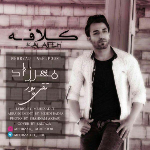 Mehrzad TaghiPour - Kalafeh