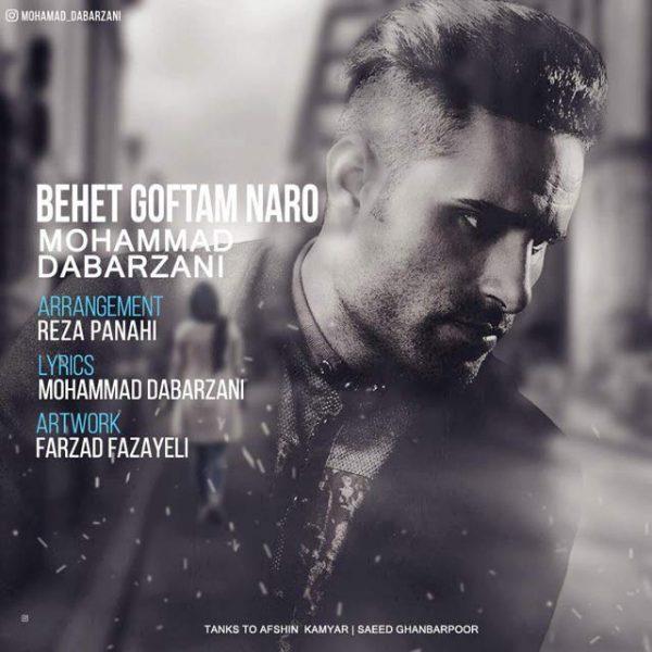 Mohammad Dabarzani - Behet Goftam Naro