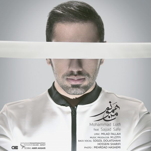 Mohammad Lotfi - Man Hamoonam (Ft. Sajjad Safe)