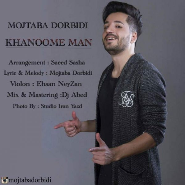 Mojtaba Dorbidi - Khanoome Man