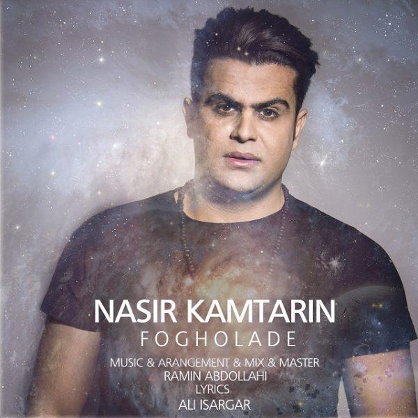 Nasir Kamtarin - Fogholadeh